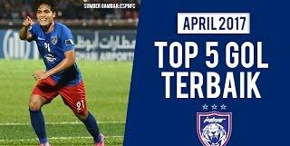 (Video) Top 5 Gol Terbaik JDT Bulan April 2017