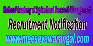 NAARM (National Academy of Agricultural Research Management) Recruitment Notification 2016