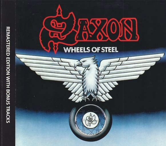 SAXON - Wheels Of Steel [Remastered, Extra Tracks Edition] full