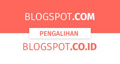 Cara Merubah Blogspot .co.id Menjadi .com | Tutorial AzisJS