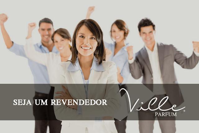 Seja um Revendedor Revendedora Ville Parfum