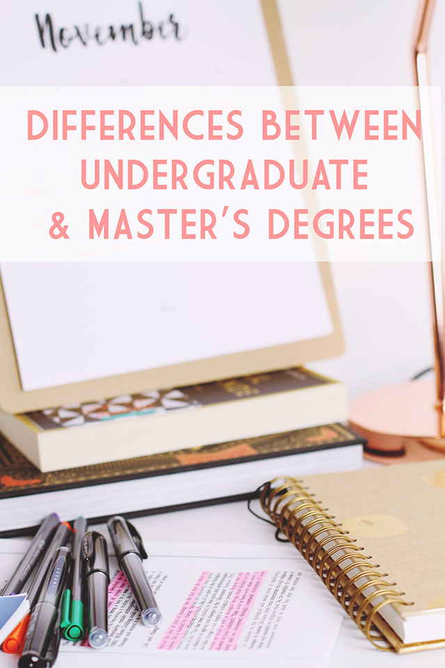 Differences between undergraduate and master's degrees