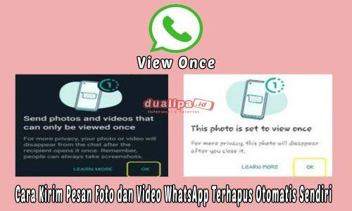 Fitur View once WhatsApp Kirim  Foto dan Video Terhapus Otomatis Sendiri