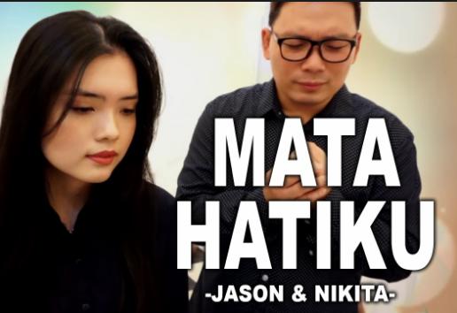 Jason & Nikita – Mata Hatiku