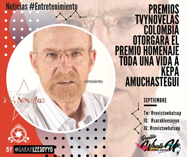 Premios-TVyNOVELAS-Colombia-otorga-premio-homenaje-Toda-Una-Vida-Kepa-Amuchastegui