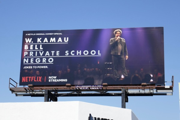 W Kamau Bell private School Negro stand-up special billboard