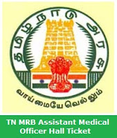 TN MRB Assistant Medical Officer Hall Ticket