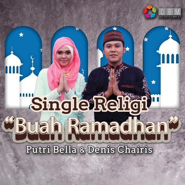 Putri Bella & Denis Chairis - Buah Ramadhan