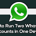 Run 2 Whatsapp in 1 Phone (Dual Whatsapp): GBWhatsapp & Whatsmapp Solo