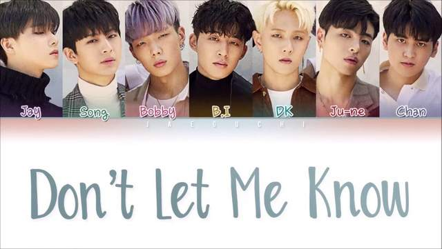 iKON - Don't Let Me Know