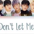 Lirik Lagu iKON Don't Let Me Know dan Terjemahan