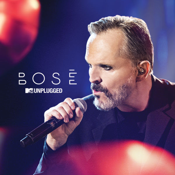 Miguel- Bosé-álbum-MTV-Unplugged
