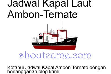 Jadwal Kapal Ambon Ternate Januari 2019