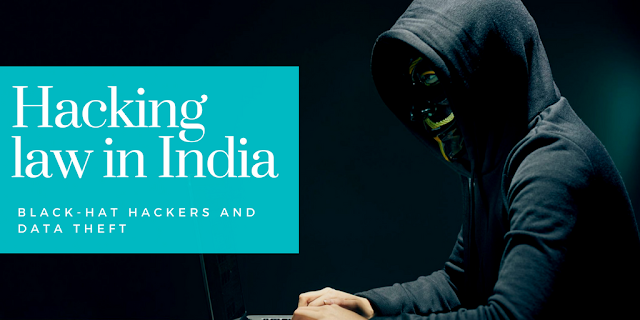 http://www.mysterytechs.com/2018/01/hacking-laws-in-india.html