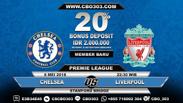 Prediksi Bola Chelsea VS Liverpool 6 Mei 2018