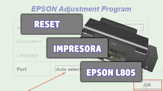 resetear almohadillas de la impresora EPSON L805