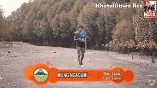 Lirik Lagu Mung Ngagumi (Dan Artinya) - Lasio