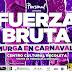 Regresa Fuerza Bruta al Recoleta - Murga en Carnaval!