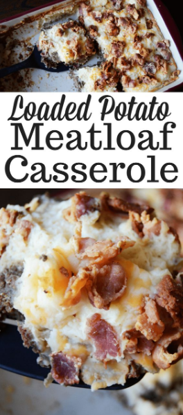 Easy Loaded Potato Meatloaf Casserole Recipe
