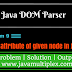 How to delete attribute of given node in XML file using DOM parser in Java?