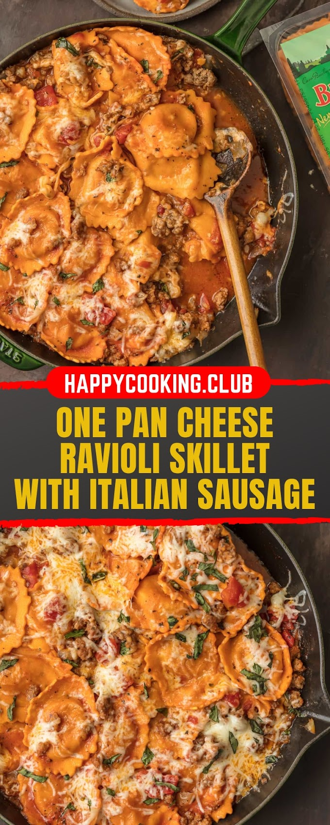 ONE PAN CHEESE RAVIOLI SKILLET WITH ITALIAN SAUSAGE