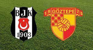 Beşiktaş - Göztepe Canli Maç İzle 07 Nisan 2018