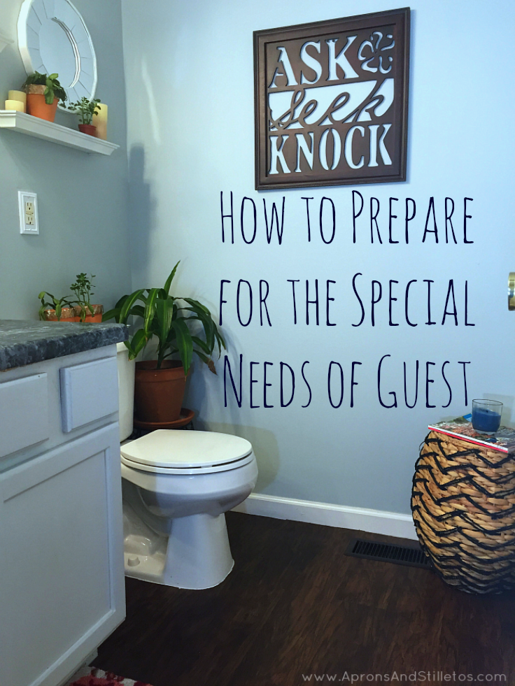 How to Prepare for the Special Needs of Guest