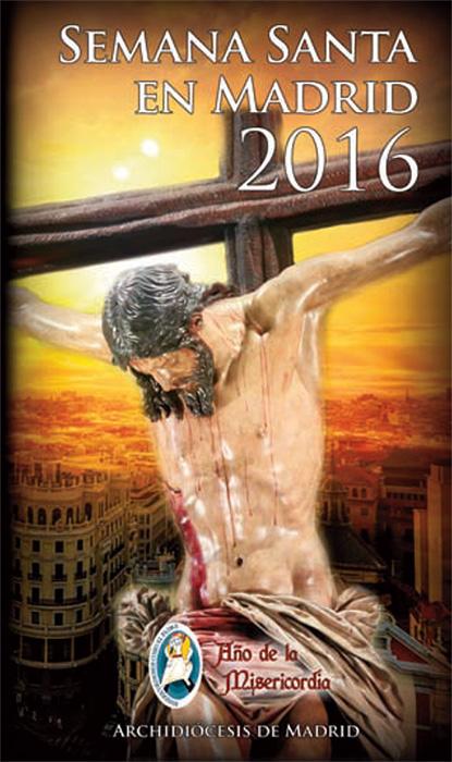 Semana Santa 2016 en la Archidiócesis de Madrid
