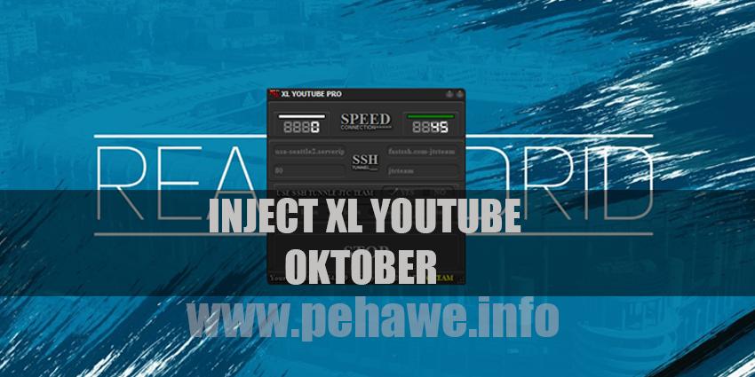 Inject XL Youtube Pro Terbaru Work 24 Oktober 2017