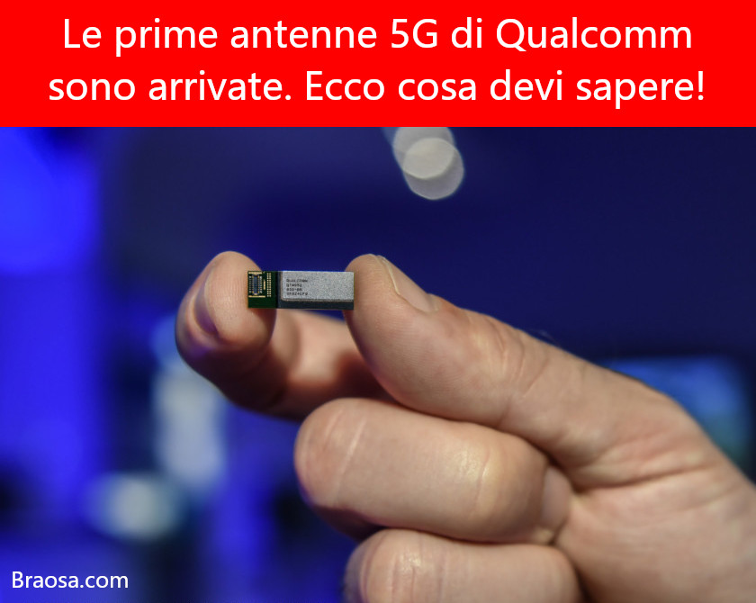 Le prime antenne 5G di Qualcomm sono qui: ecco cosa devi sapere