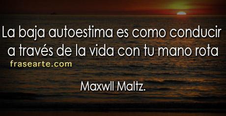 Maxwll Maltz - frases motivantes