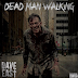 "Audio:  Dave East ""Dead Man Walking"""
