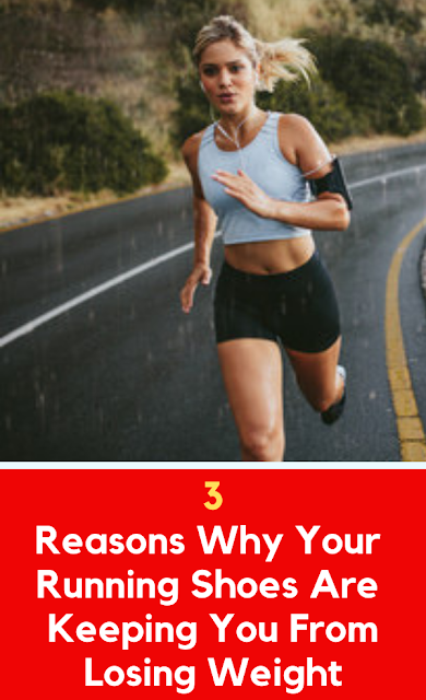 Reasons Why Your Running Shoes Are Keeping You From Losing Weight