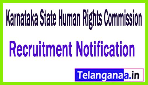 Karnataka State Human Rights Commission KSHRC Recruitment Notification