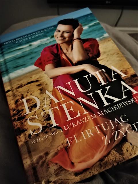 """Czas na książkę- """"Flirtując z życiem"""" Danuta Stenka"""