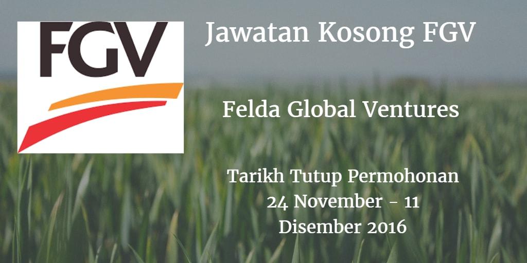 Jawatan Kosong FGV 24 November - 11 Disember 2016