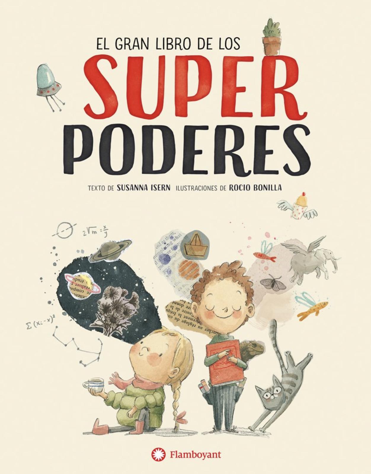 Resultado de imagen de El gran libro de los SuperPoderes. Susanna Isern