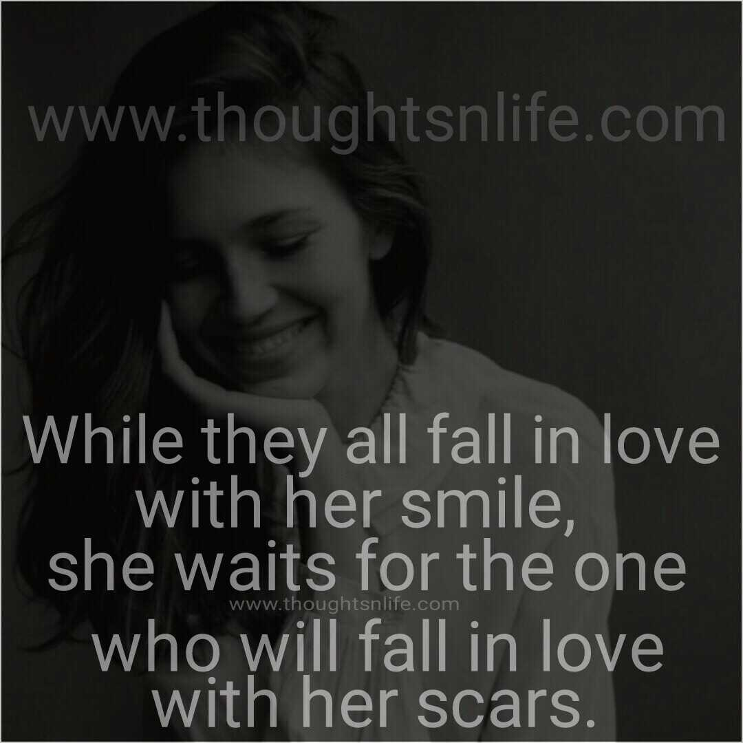 Quotes To Make Her Fall In Love: While They All Fall In Love With Her Smile, She Waits For