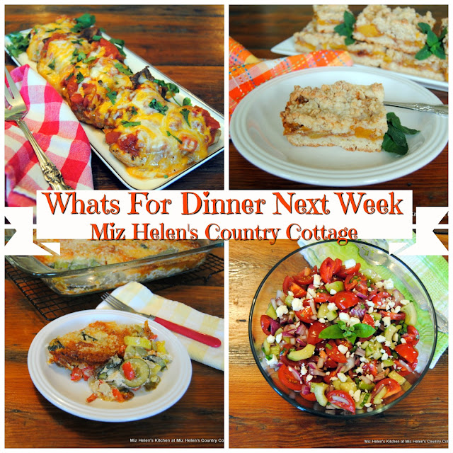 Whats For Dinner Next Week, 8-19-18 at Miz Helen's Country Cottage