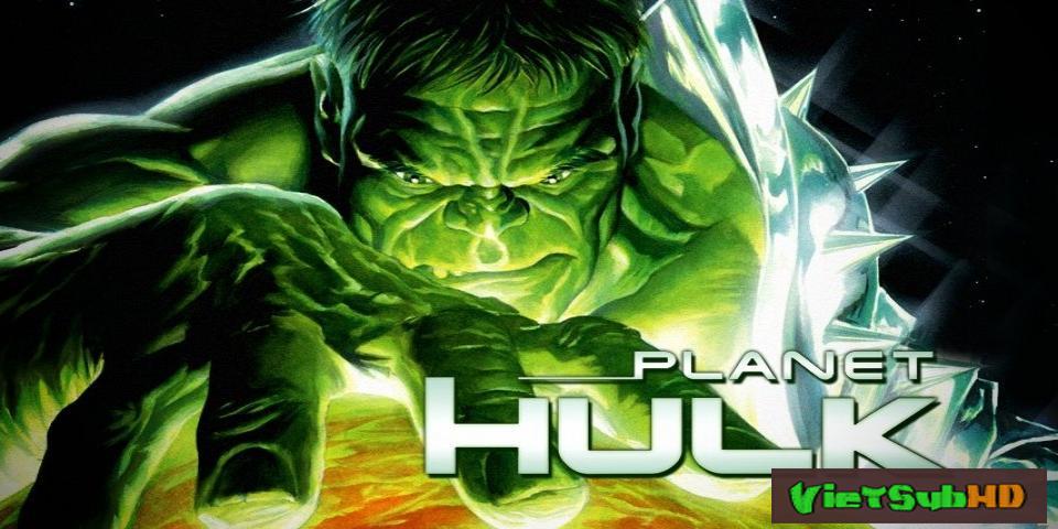 Phim Người Khổng Lồ Xanh VietSub HD | Planet Hulk 2010