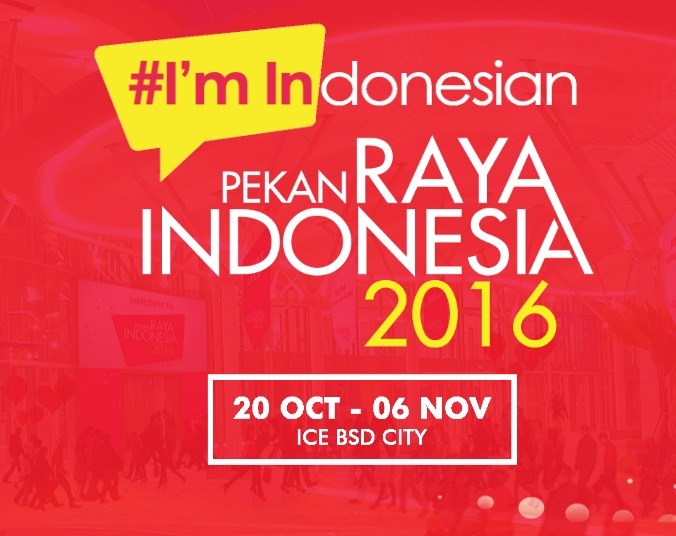 Pekan Raya Indonesia Akan Hadir di ICE BSD 2016