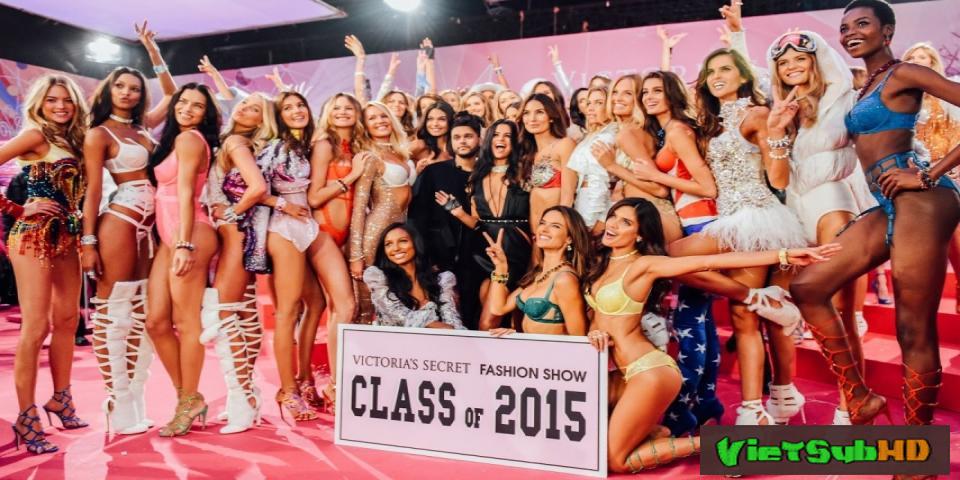 Phim Thời trang nội y Victoria's Secret 2015 VietSub HD | Victoria's Secret Fashion Show 2015 2015