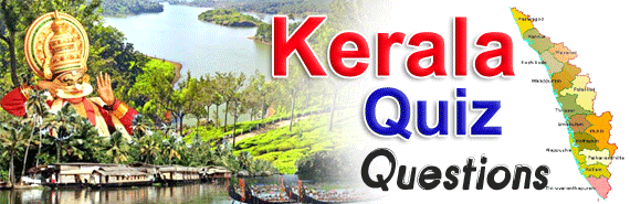 Kerala General Knowledge Quiz Questions and Answers