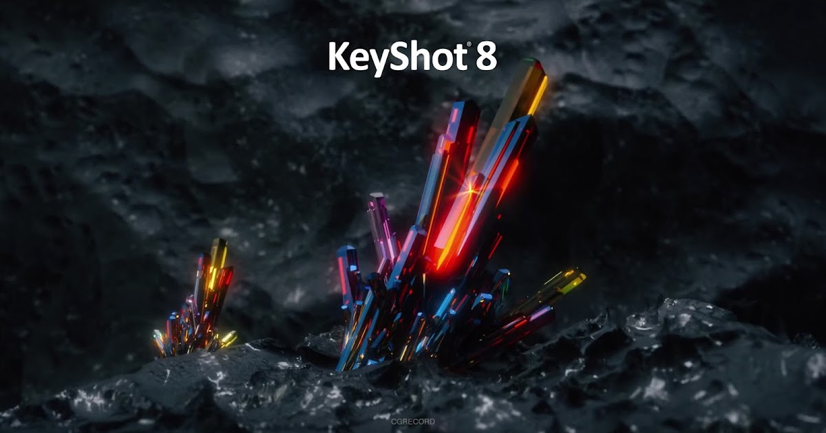Luxion Keyshot 8 | Computer Graphics Daily News