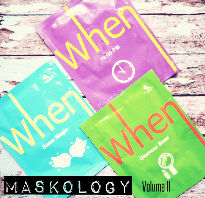 When sheet masks review: 10:00 PM, Glamour Base and Snow Magic