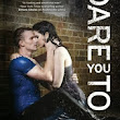 Review: Dare You To by Katie McGarry