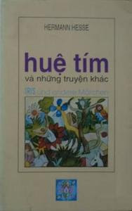 Huệ Tím Và Những Chuyện Khác - Hermann Hesse