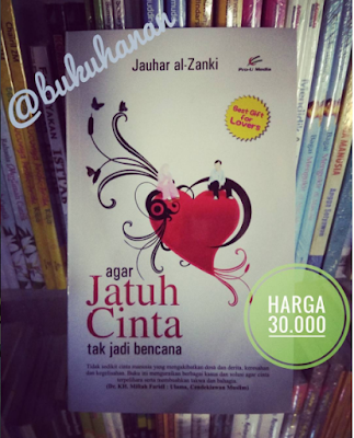 buku agar jatuh cinta tak jadi bencana Jauhar al Zanki Proumedia