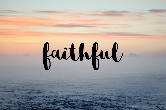My One Word for 2017 new year resolutions goals inspiration faith faithful God prayer
