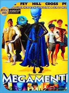 Megamente 2010 HD [1080p] Latino [Mega] dizonHD